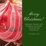 Holiday Tenant Gift baskets availablefrom $15-$50