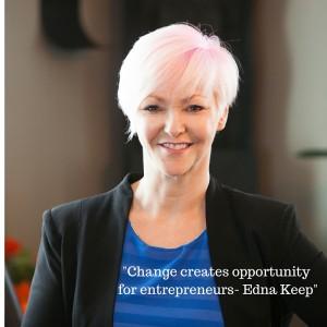 -Change creates opportunity for entrepreneurs-