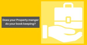 Does your Property manger do your book keeping-