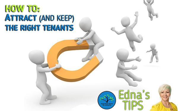 5 Tips For Attracting Ideal Tenants Now!