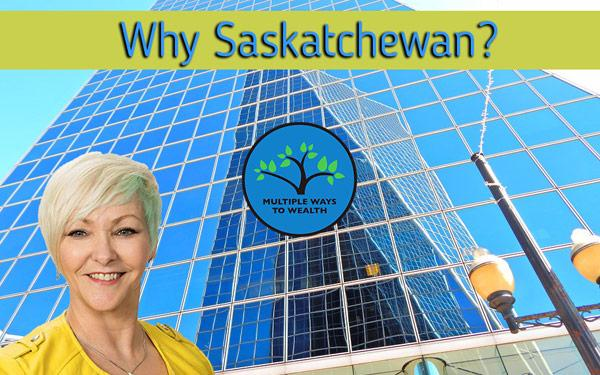 The Top 5 Reasons Why Investing In Saskatchewan Is The Jackpot You've Been Looking For!