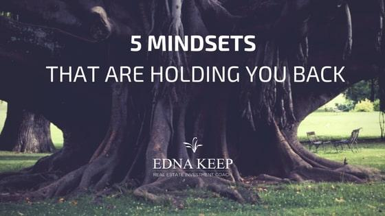 5 Mindsets That Are Definitely Holding You Back From Success