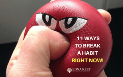 11 WAYS TO BREAK A HABIT RIGHT NOW!